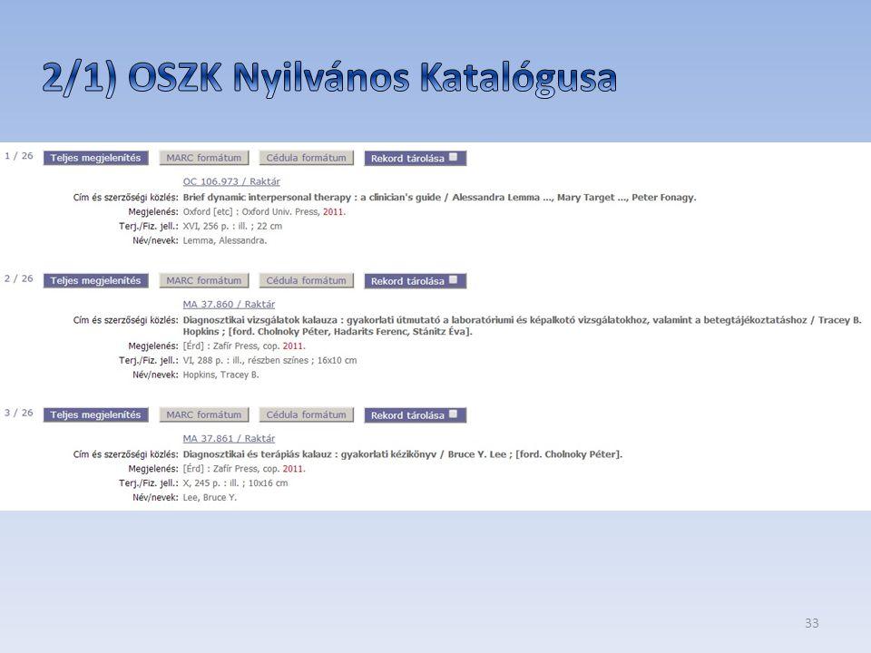 34 Az országban található magyar és külföldi folyóiratok lel ő helyjegyzéke Az országban található magyar és külföldi folyóiratok lel ő helyjegyzéke.