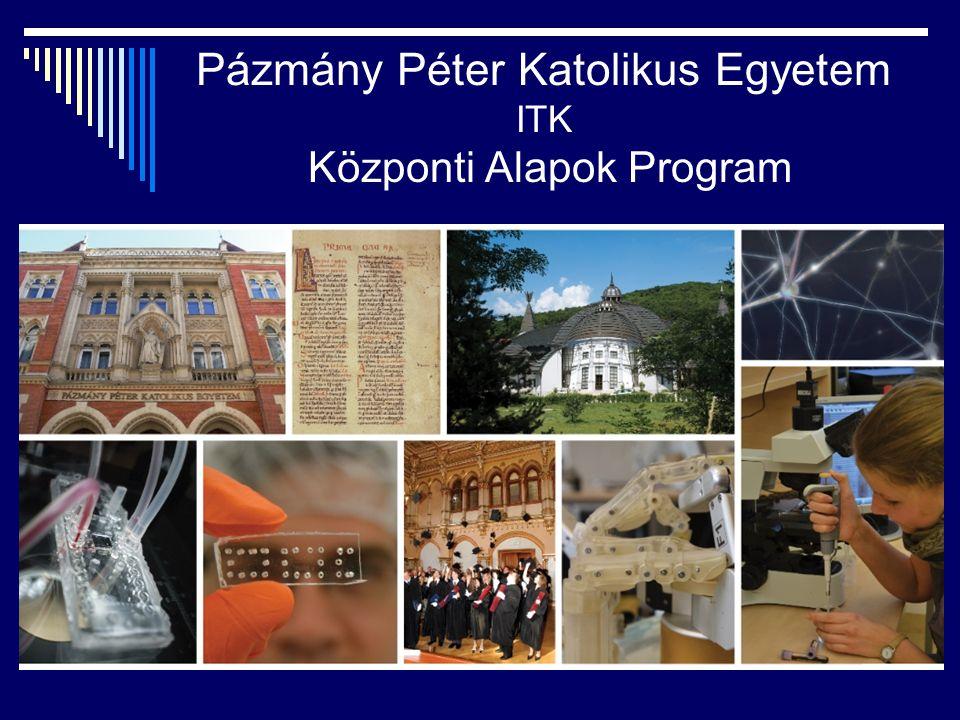 Pázmány Péter Katolikus Egyetem ITK Központi Alapok Program