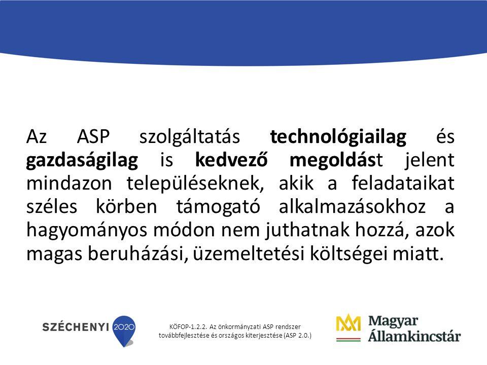 KÖFOP-1.2.2. Az önkormányzati ASP rendszer továbbfejlesztése és országos kiterjesztése (ASP 2.0.)