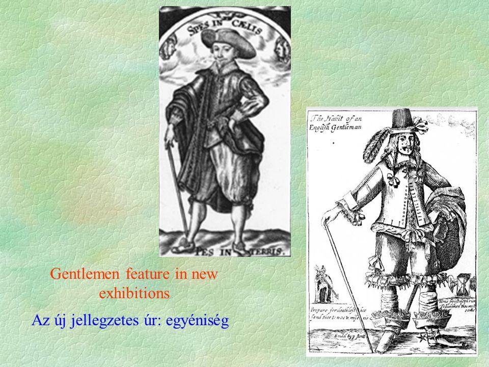 Gentlemen feature in new exhibitions Az új jellegzetes úr: egyéniség