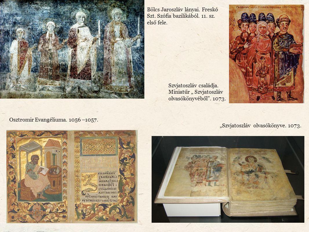 Bölcs Jaroszláv lányai. Freskó Szt. Szófia bazilikából.