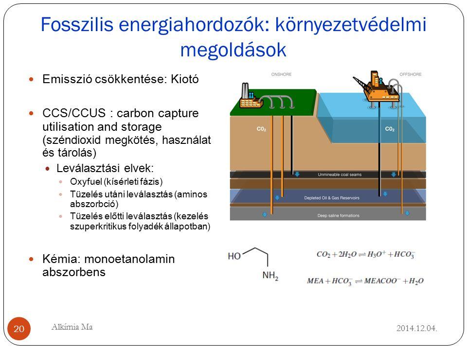Fosszilis energiahordozók: környezetvédelmi megoldások 2014.12.04.