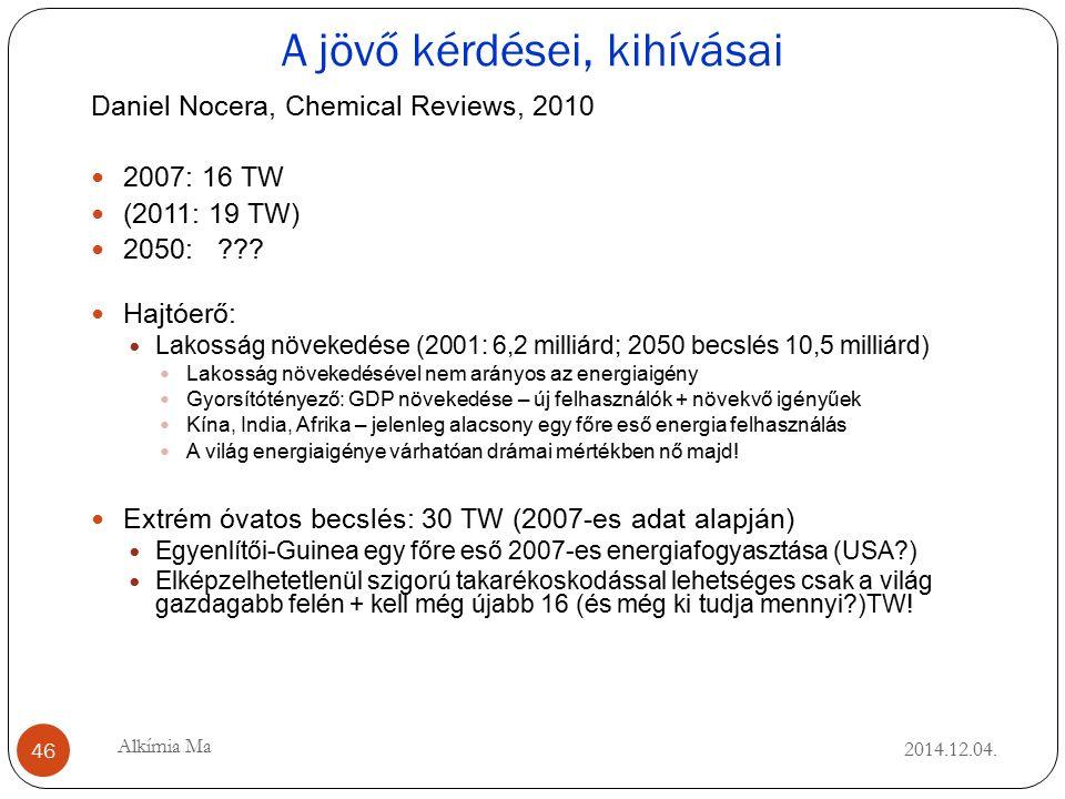 A jövő kérdései, kihívásai 2014.12.04.