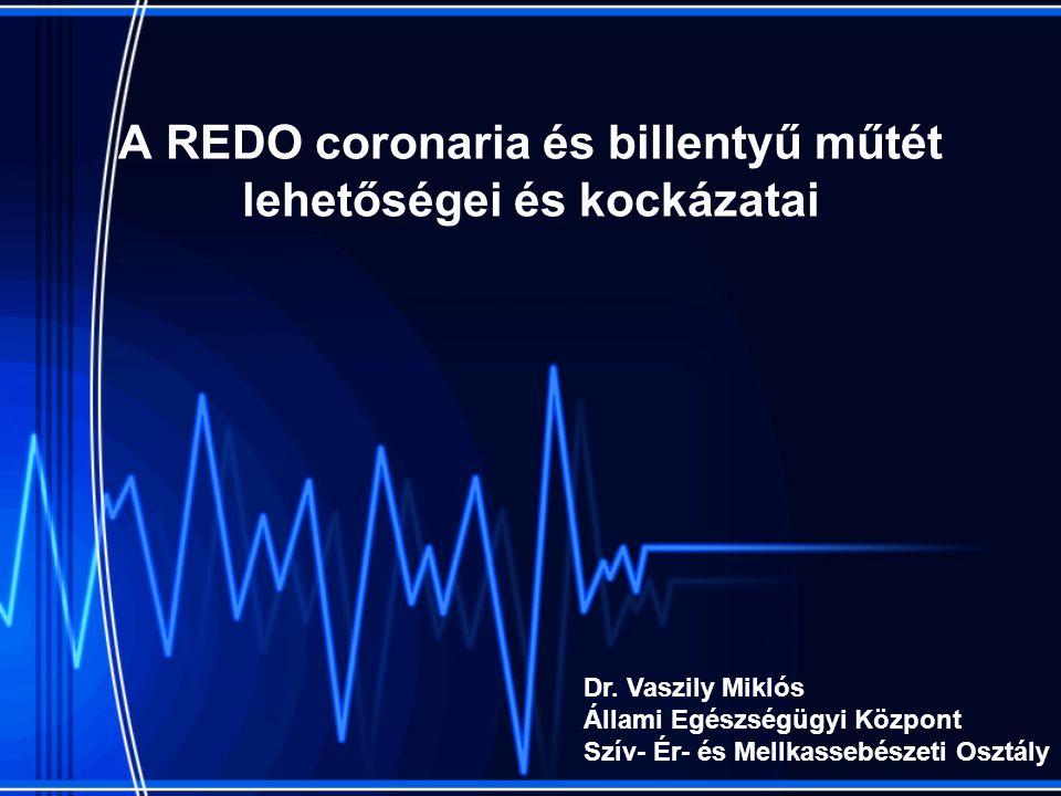 Preoperatív vizsgálatok 1.Komplett vizsgálata a natív coronariáknak, bypass graftoknak és egyéb járulékos szívhibáknak (MI, AI, LV thrombus, Pulmonaris hypertensio, ASD, stb.) 2.Élő myocardium jelenléte a graftolandó erek mögött 3.A tervezett bypass conduitok nyerhetősége (IMA, RA, GEA, SV, IEA stb.) 4.Egyéb érszűkületek tisztázása (vese, carotis, perifériás erek, végtagok)