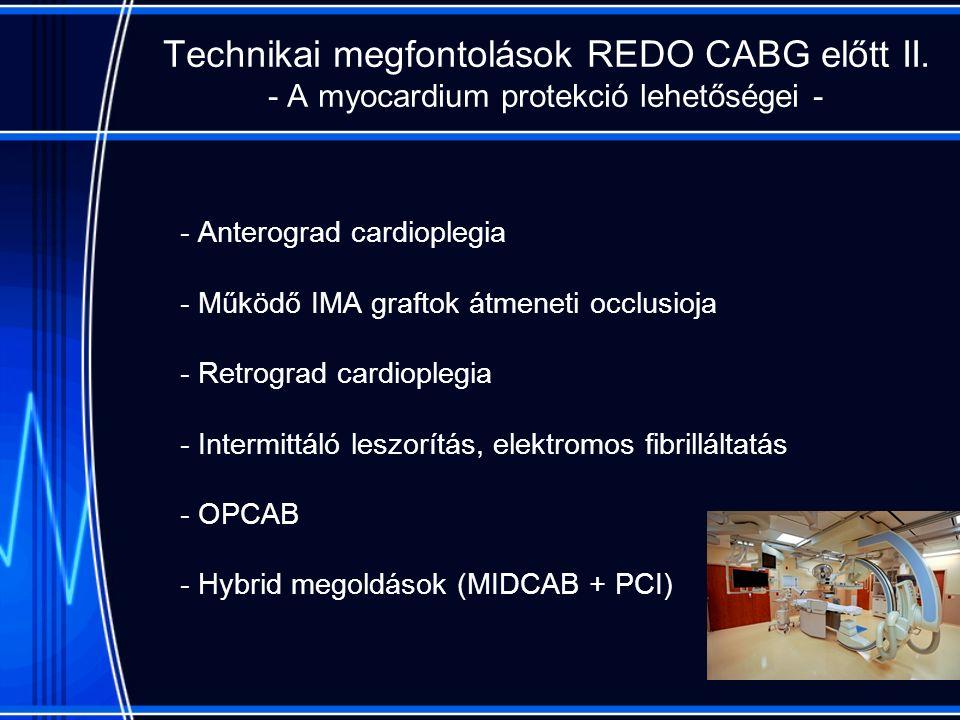 Technikai megfontolások REDO CABG előtt II.