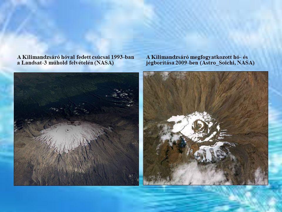 A Kilimandzsáró hóval fedett csúcsai 1993-ban a Landsat-3 műhold felvételén (NASA) A Kilimandzsáró megfogyatkozott hó- és jégborítása 2009-ben (Astro_