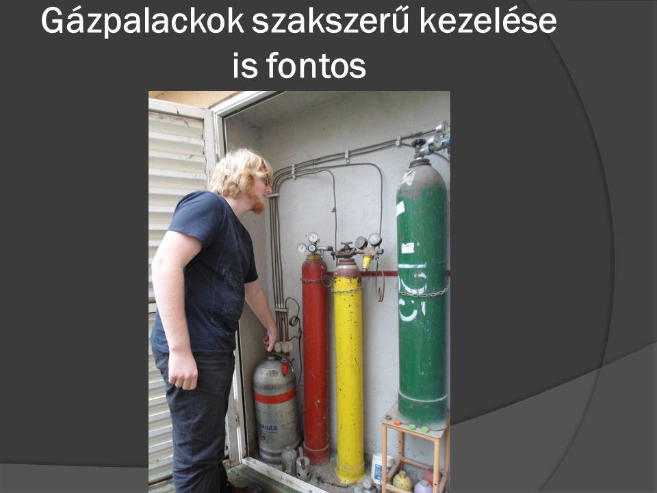Gázpalackok szakszerű kezelése is fontos