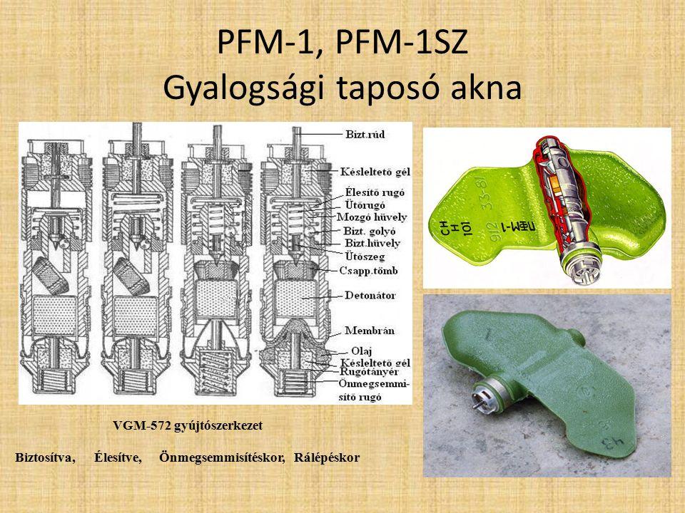 OZM-72 Gyalogsági repeszakna Tömeg 5 kg Átmérő 106 mm Robbanóanyag 660 g TNT Magasság 167mm Gyújtószerkezet MUV1-3, VPF, VP-13; MVE- 72 MVN-2M, cseh RO-8,