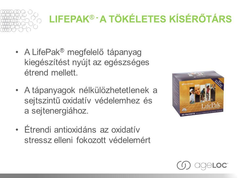 LIFEPAK ® - A TÖKÉLETES KÍSÉRŐTÁRS A LifePak ® megfelelő tápanyag kiegészítést nyújt az egészséges étrend mellett.