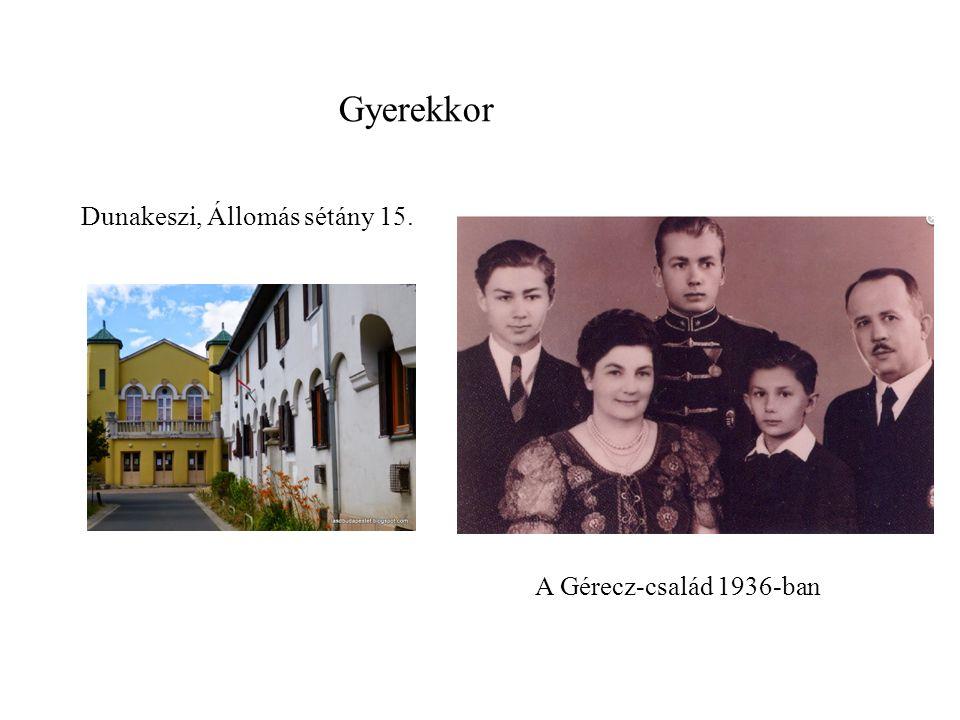 Dunakeszi, Állomás sétány 15. A Gérecz-család 1936-ban Gyerekkor