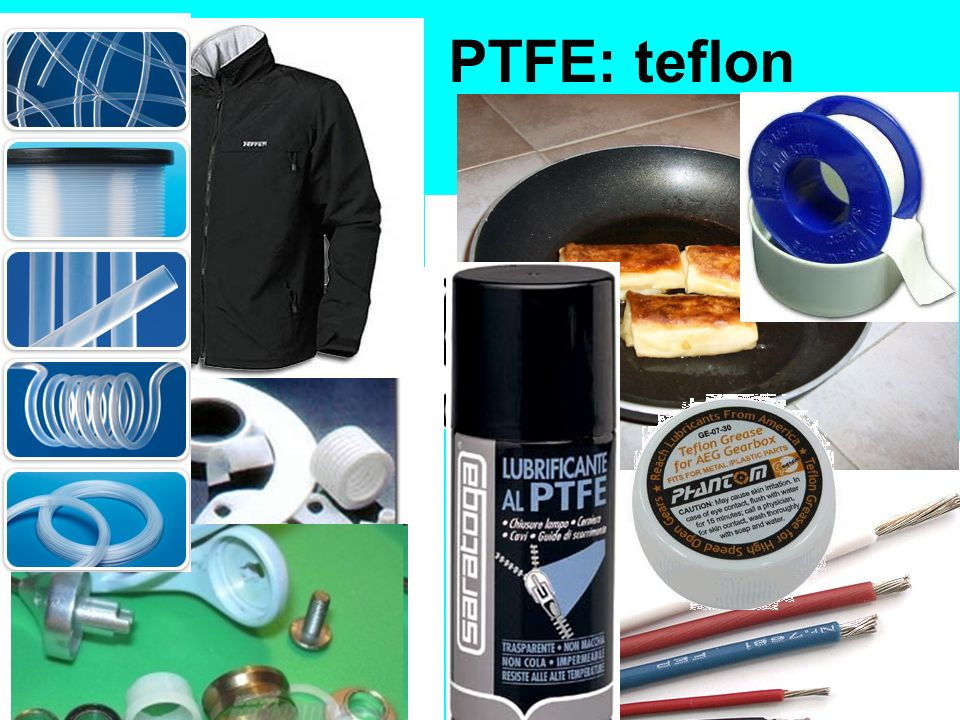 PTFE: teflon