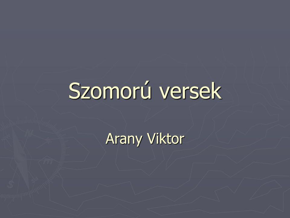Szomorú versek Arany Viktor