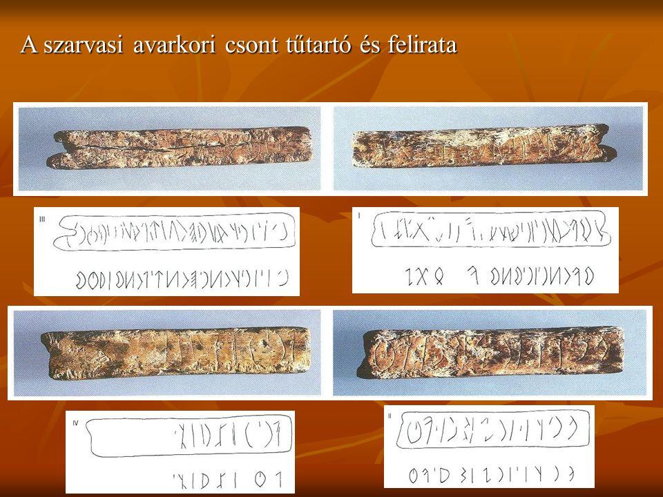 A szarvasi avarkori csont tűtartó és felirata