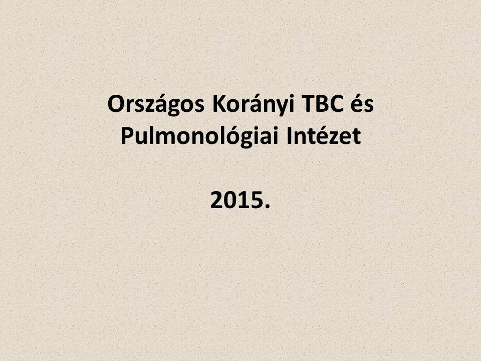 Országos Korányi TBC és Pulmonológiai Intézet 2015.