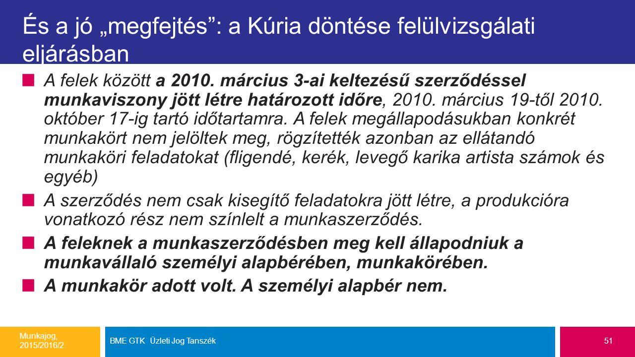 """És a jó """"megfejtés : a Kúria döntése felülvizsgálati eljárásban A felek között a 2010."""