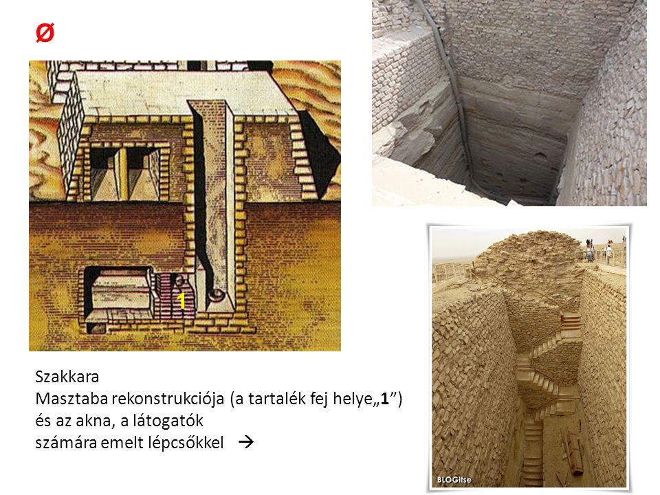 """Szakkara Masztaba rekonstrukciója (a tartalék fej helye""""1"""") és az akna, a látogatók számára emelt lépcsőkkel  Ø 1"""