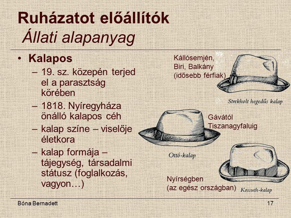 Bóna Bernadett17 Ruházatot előállítók Állati alapanyag Kalapos –19.