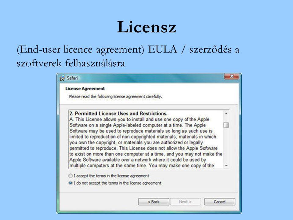 Licensz (End-user licence agreement) EULA / szerződés a szoftverek felhasználásra