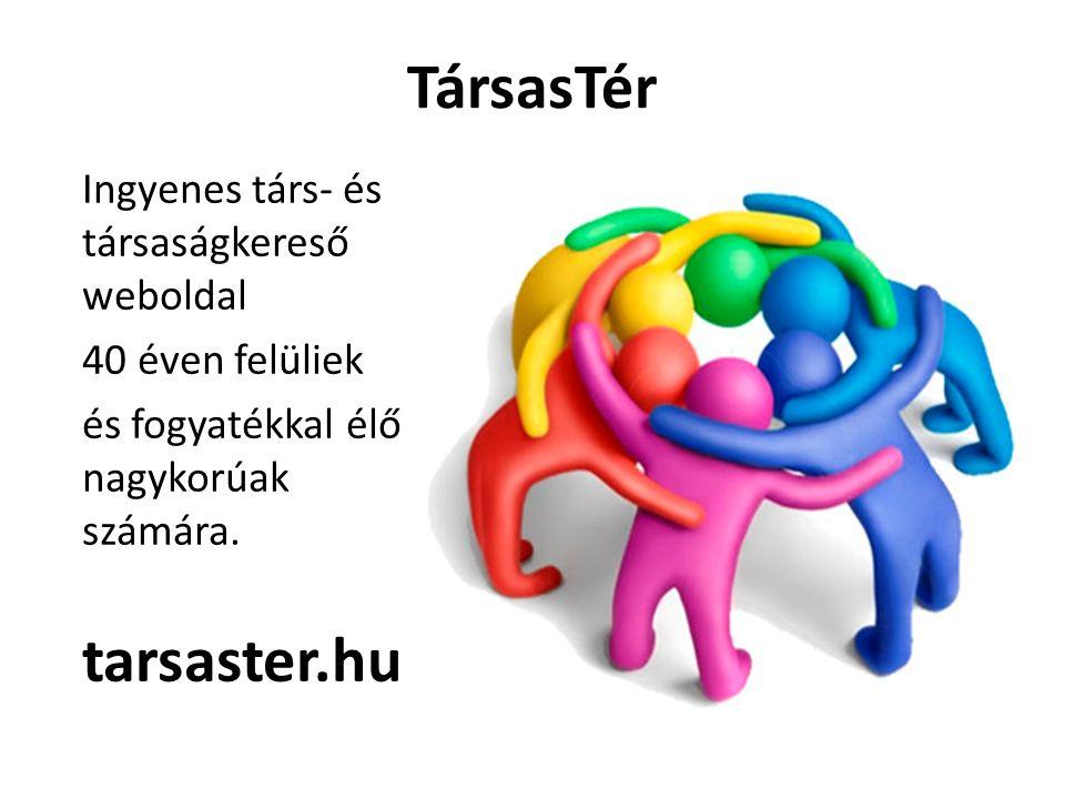 TársasTér Ingyenes társ- és társaságkereső weboldal 40 éven felüliek és fogyatékkal élő nagykorúak számára.