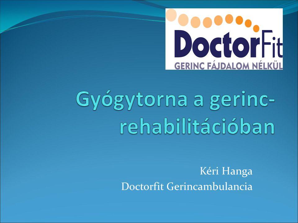 Kéri Hanga Doctorfit Gerincambulancia