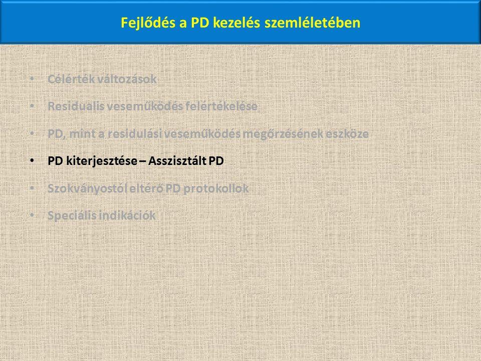 Fejlődés a PD kezelés szemléletében Célérték változások Residualis veseműködés felértékelése PD, mint a residulási veseműködés megőrzésének eszköze PD