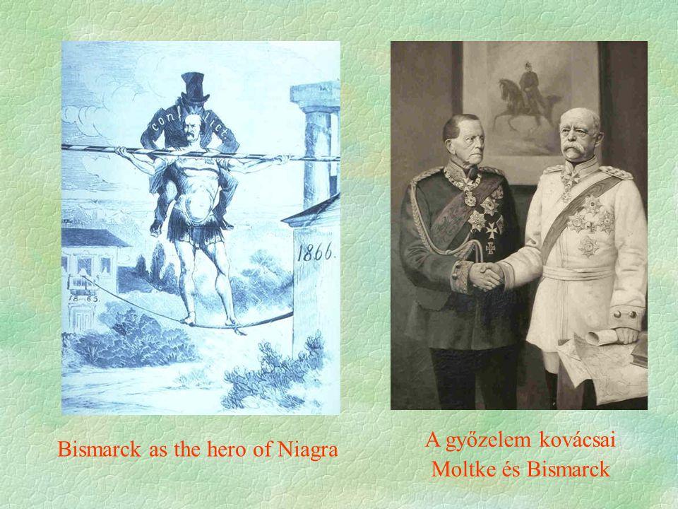 Bismarck as the hero of Niagra A győzelem kovácsai Moltke és Bismarck