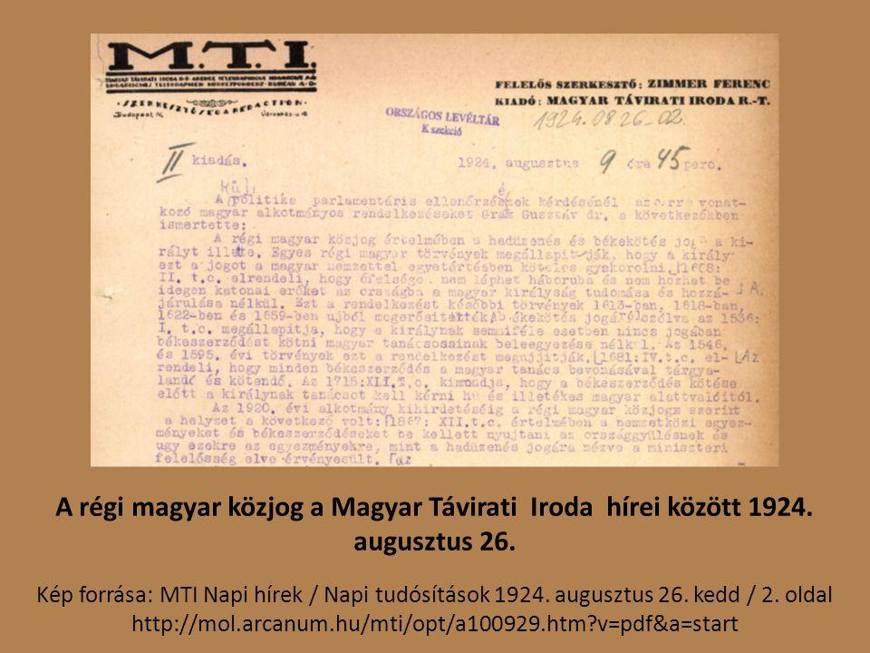 A régi magyar közjog a Magyar Távirati Iroda hírei között 1924.