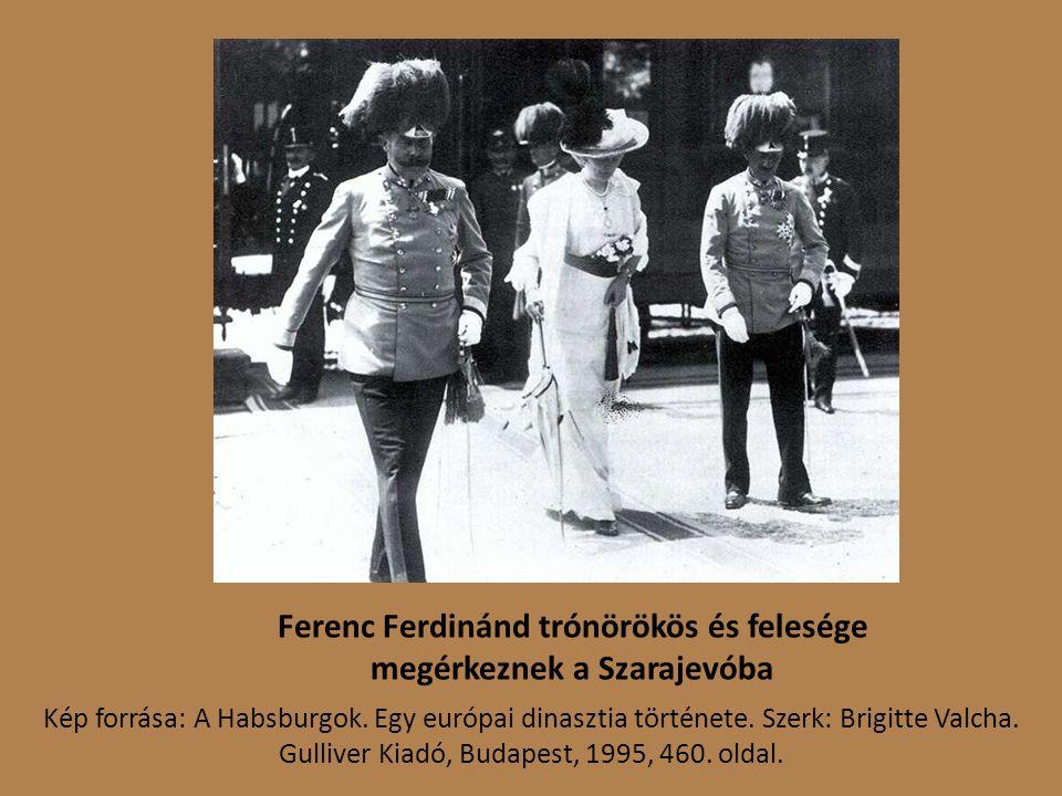 Ferenc Ferdinánd trónörökös és felesége megérkeznek a Szarajevóba Kép forrása: A Habsburgok.