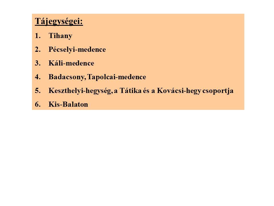 Tájegységei: 1.Tihany 2.Pécselyi-medence 3.Káli-medence 4.Badacsony, Tapolcai-medence 5.Keszthelyi-hegység, a Tátika és a Kovácsi-hegy csoportja 6.Kis