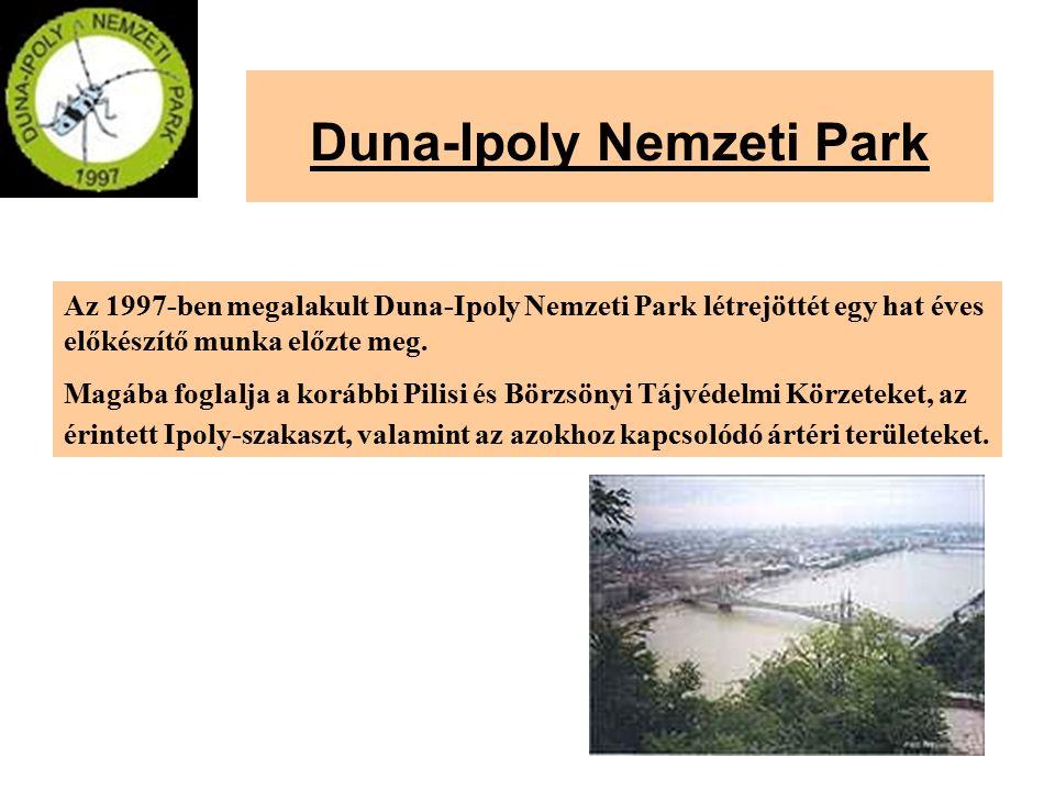 Duna-Ipoly Nemzeti Park Az 1997-ben megalakult Duna-Ipoly Nemzeti Park létrejöttét egy hat éves előkészítő munka előzte meg. Magába foglalja a korábbi