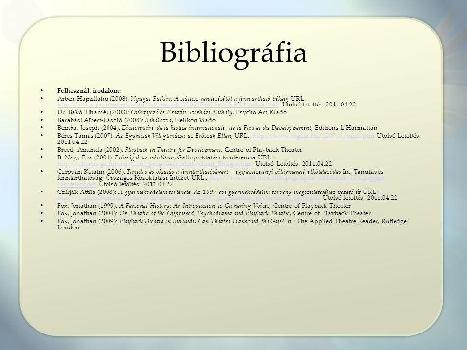 Bibliográfia Felhasznált irodalom: Arben Hajrullahu (2008): Nyugat-Balkán: A státusz rendezésétől a fenntartható békéig URL.: http://www.prominoritate