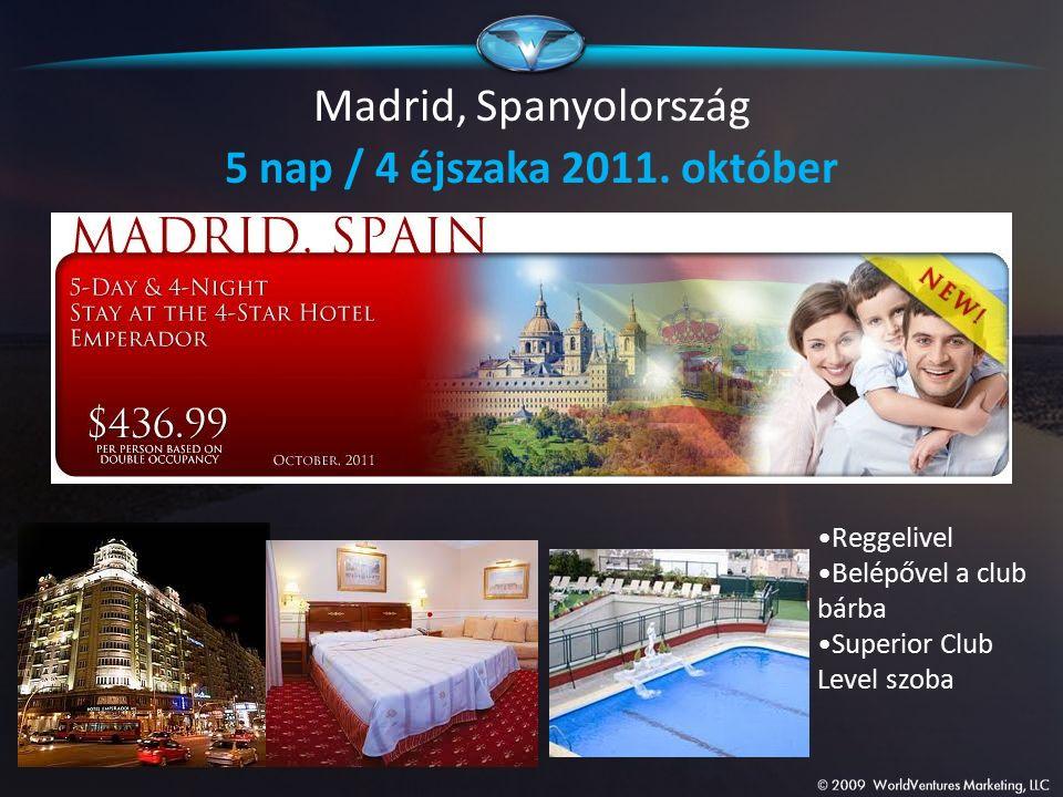 Madrid, Spanyolország 5 nap / 4 éjszaka 2011. október Reggelivel Belépővel a club bárba Superior Club Level szoba