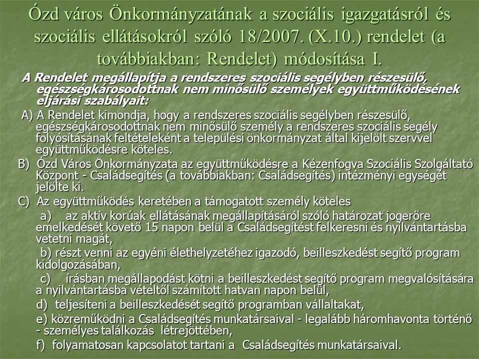 Ózd város Önkormányzatának a szociális igazgatásról és szociális ellátásokról szóló 18/2007.
