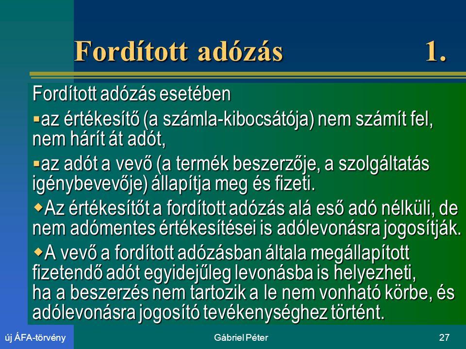 Gábriel Péter27új ÁFA-törvény Fordított adózás 1.