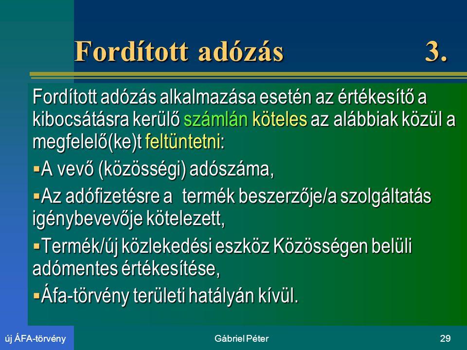 Gábriel Péter29új ÁFA-törvény Fordított adózás 3.
