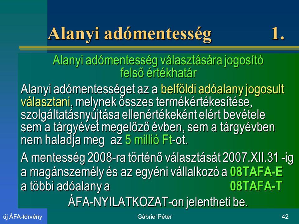 Gábriel Péter42új ÁFA-törvény Alanyi adómentesség 1.
