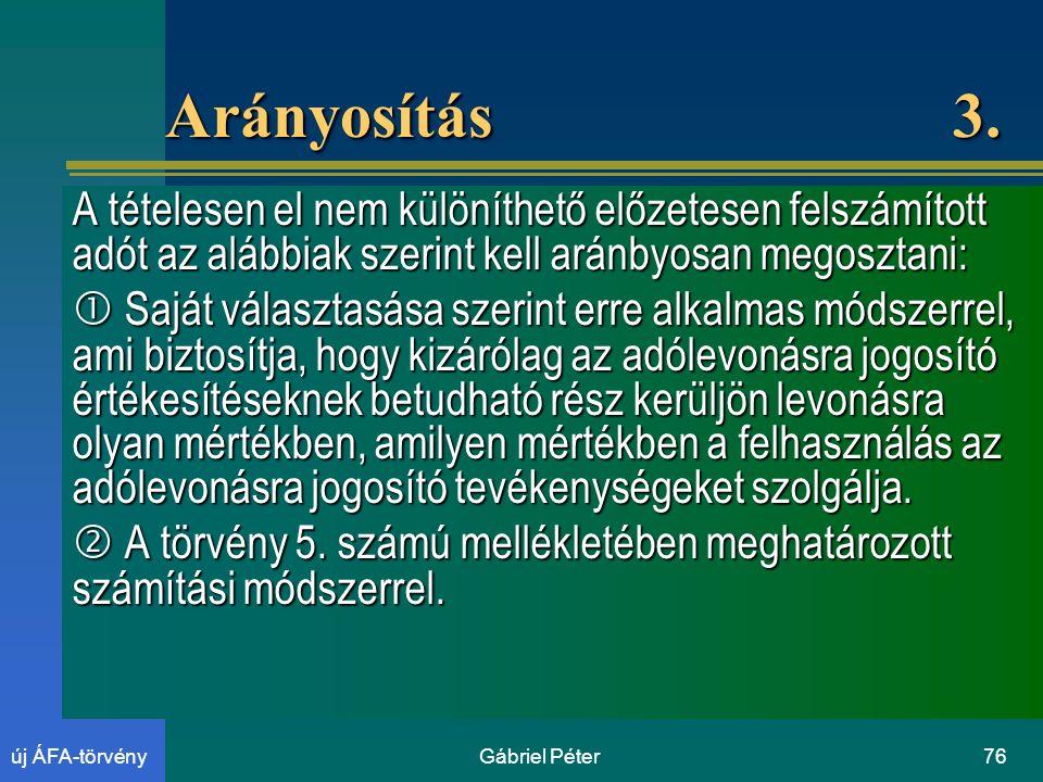 Gábriel Péter76új ÁFA-törvény Arányosítás 3.