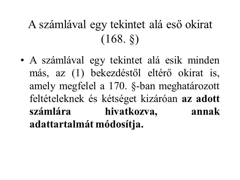 A számlával egy tekintet alá eső okirat (168.