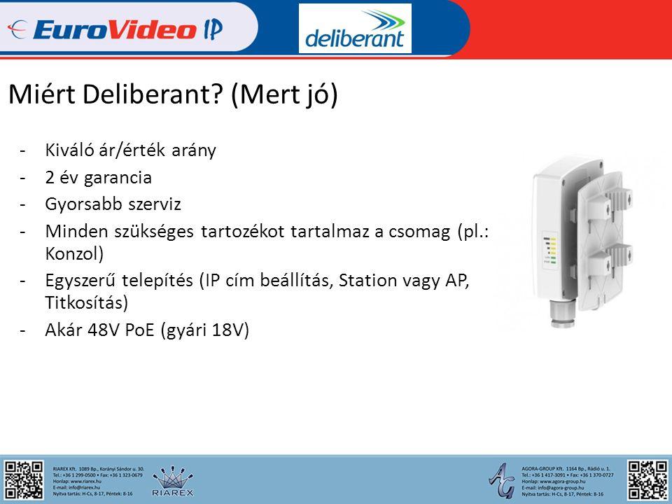 Deliberant eszközök: Eszköz csoportok: - Bázis eszköz (antennához) - Kompakt eszközök