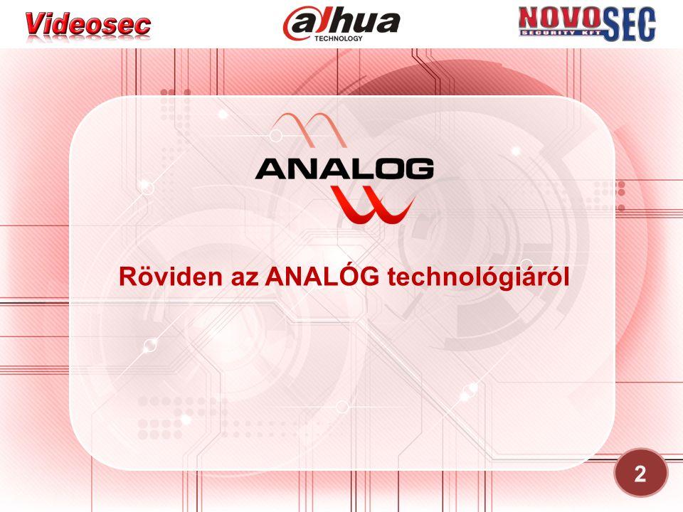 Röviden az ANALÓG technológiáról 2