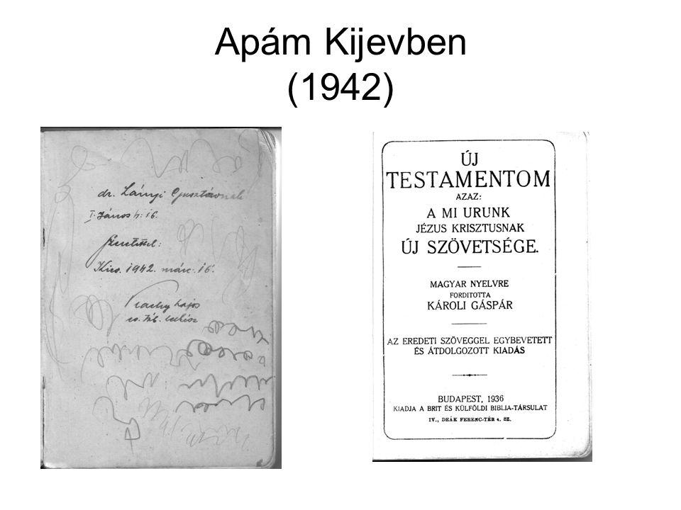 Apám Kijevben (1942)