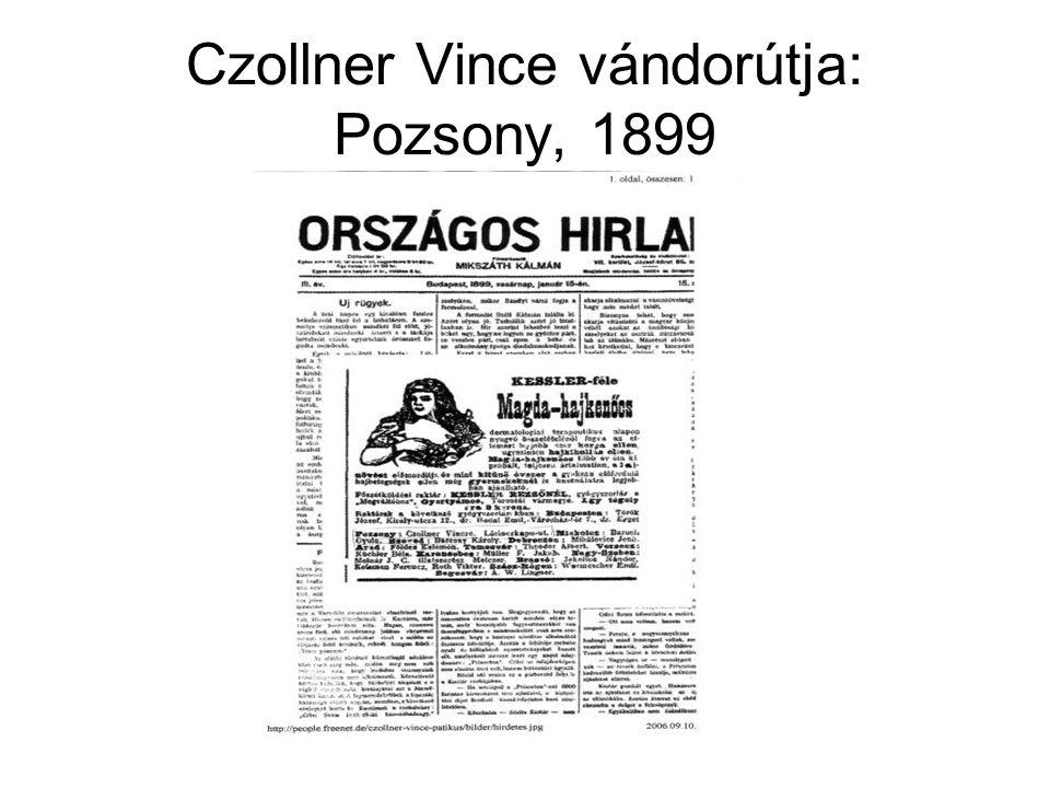 Czollner Vince vándorútja: Pozsony, 1899