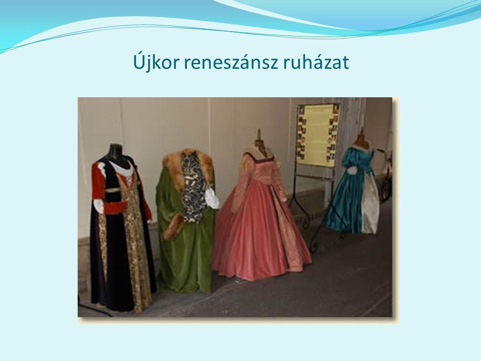 Újkor reneszánsz ruházat