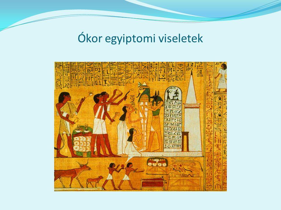 Ókor egyiptomi viseletek