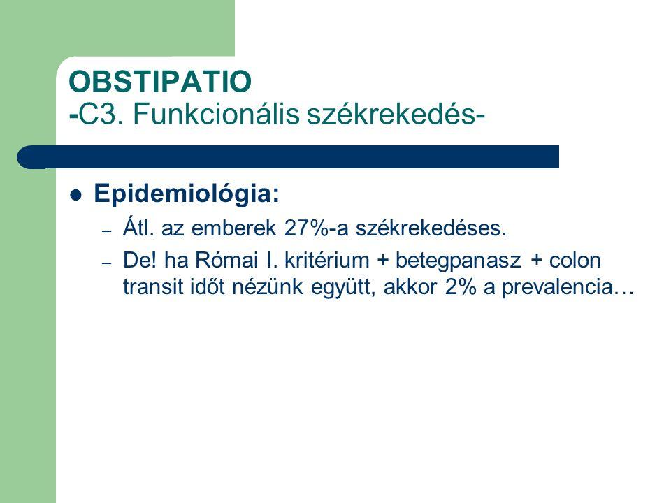 OBSTIPATIO -C3. Funkcionális székrekedés- Epidemiológia: – Átl.