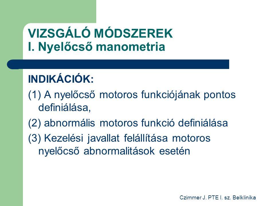 Czimmer J. PTE I. sz. Belklinika VIZSGÁLÓ MÓDSZEREK I.