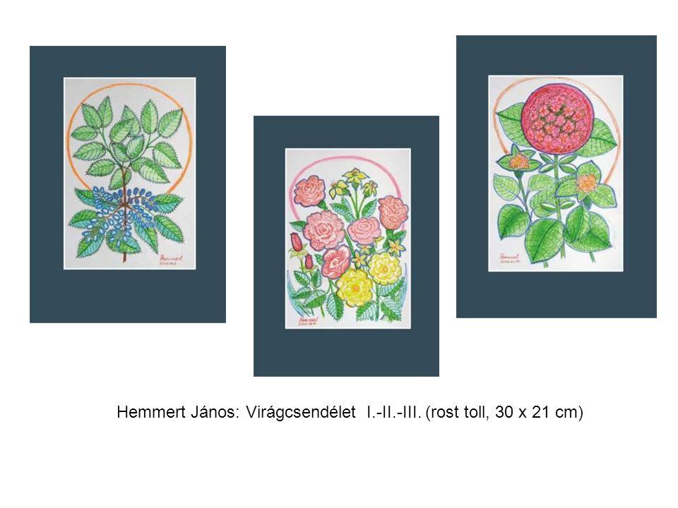 Hemmert János: Virágcsendélet I.-II.-III. (rost toll, 30 x 21 cm)