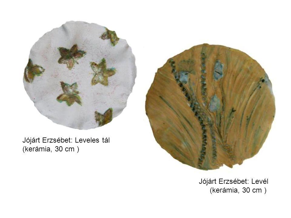 Jójárt Erzsébet: Levél (kerámia, 30 cm ) Jójárt Erzsébet: Leveles tál (kerámia, 30 cm )