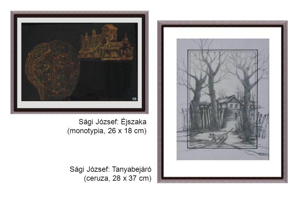 Sági József: Éjszaka (monotypia, 26 x 18 cm) Sági József: Tanyabejáró (ceruza, 28 x 37 cm)