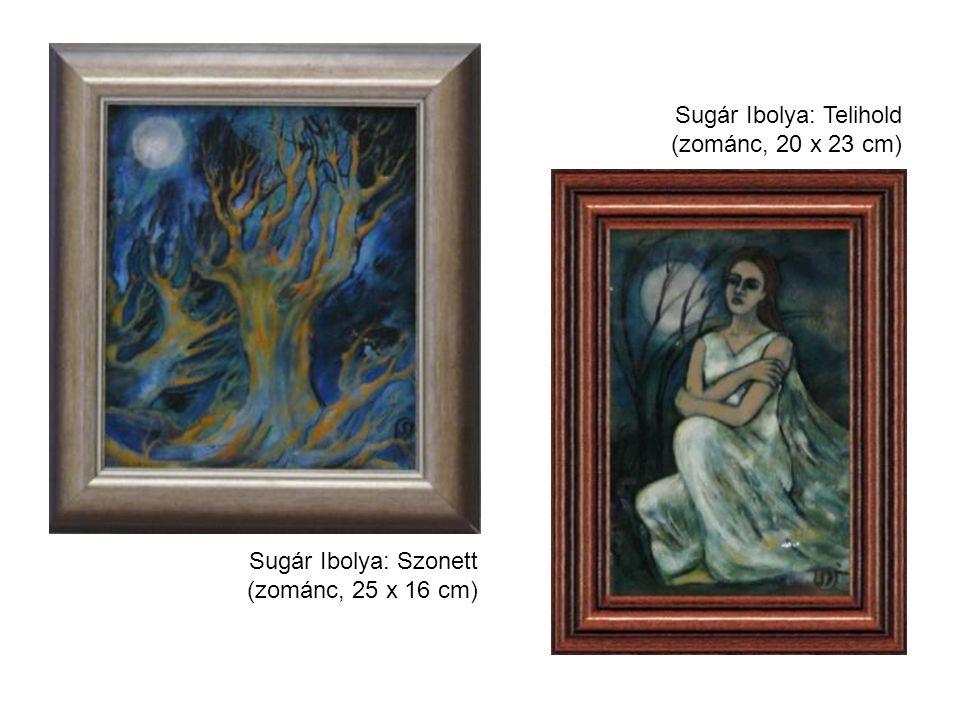 Sugár Ibolya: Szonett (zománc, 25 x 16 cm) Sugár Ibolya: Telihold (zománc, 20 x 23 cm)